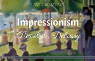 Impressionism-Ravel-Debussy-Classical-Piano-Music